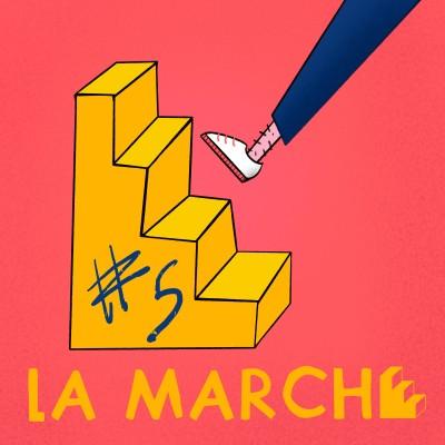 La Marche #5 - Être 2 fois plus créatif cover