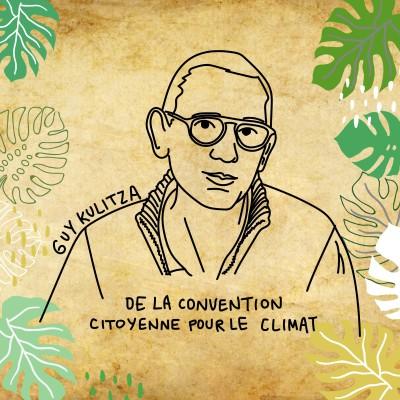 Guy Kulitza : « La Convention citoyenne pour le climat a été un voyage extraordinaire » cover