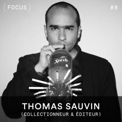 FOCUS #8 - Thomas Sauvin (Beijing Silvermine) cover