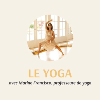 S1 - E1 : Le Yoga avec Marine Francisco cover