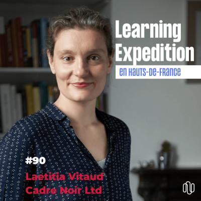 #90 - Laetitia Vitaud /// STOP aux clichés liés à l'évolution de notre modèle du travail - Cadre Noir Ltd cover