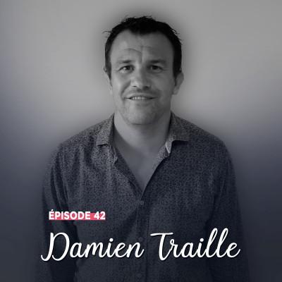 #42 - Damien Traille, droit dans ses bottes - Rencontres et instinct cover