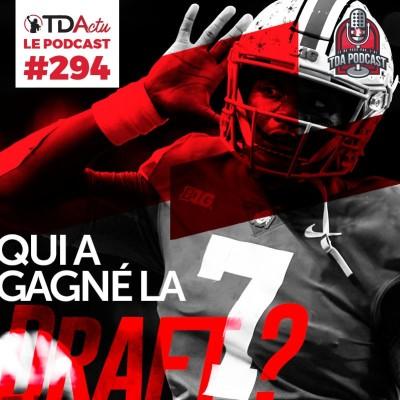 image TDA Podcast n°294 - Qui a gagné la Draft NFL 2019 ?