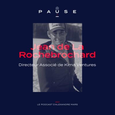 Jean de La Rochebrochard, Directeur Associé de Kima Ventures cover