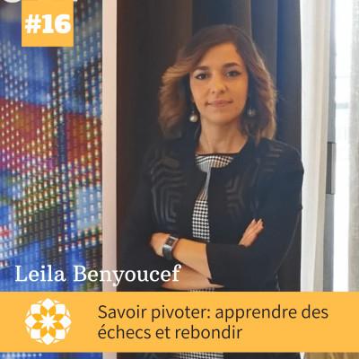 E#16: Savoir pivoter: apprendre des échecs et rebondir, avec Leila Benyoucef cover