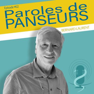 """Episode 2 - Bernard Laurent - """"La relation médecin malade est un soin !"""" cover"""