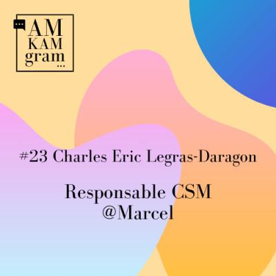 Episode 23 : Charles Eric, Responsable Customer Success Management chez Marcel