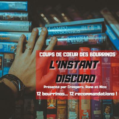 L'instant Discord - Coups de coeur des Bourrinos cover