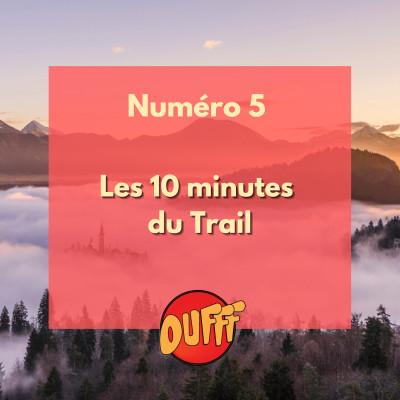 Les 10 minutes du Trail #5 cover