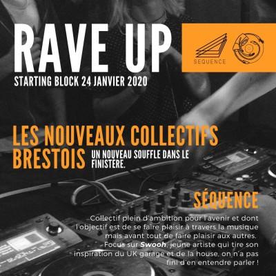 RAVE UP : Les nouveaux Collectifs Brestois | Starting Block