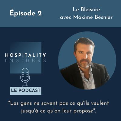 Épisode 2 - le Bleisure avec Maxime Besnier cover