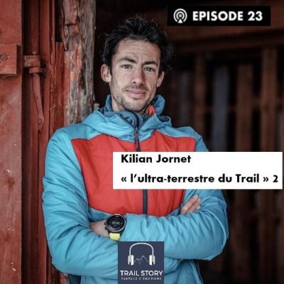 "Kilian Jornet ""l'ultra-terrestre du Trail"" 2 cover"