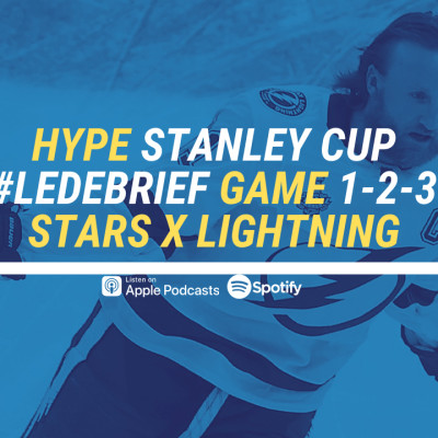 HYPE PODCAST  DEBRIEF GAME 1-2-3  STANLEY CUP / FINALE :  STARS x LIGHTNING cover