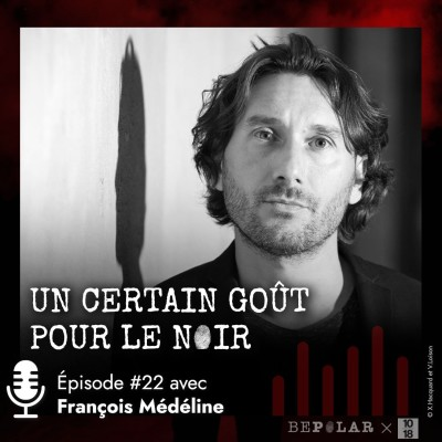 Un certain goût pour le Noir #22 François Medeline cover