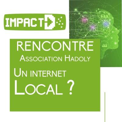 Rencontre avec Hadoly, un internet local ? cover