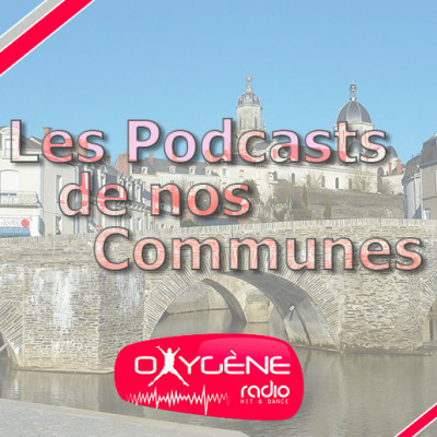 Image of the show Les podcasts de nos communes - Oxygène Radio