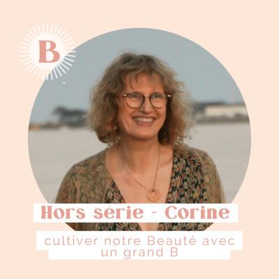 Hors-série 1, CORINE : Cultivons notre Beauté avec un grand B cover