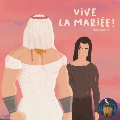 EP31 Mythologie scandinave - Vive la Mariée ! cover