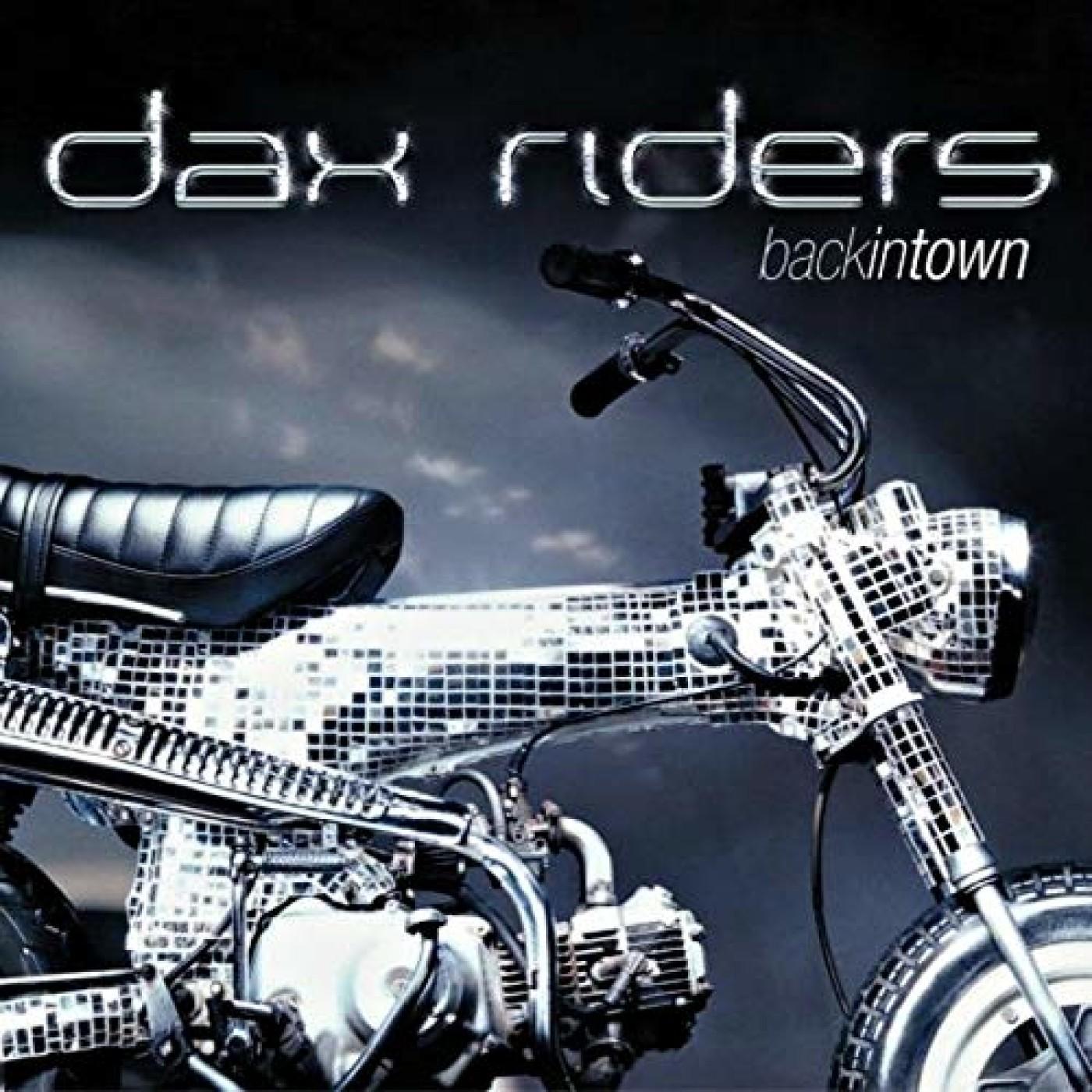 La music story du jour : Dax Riders