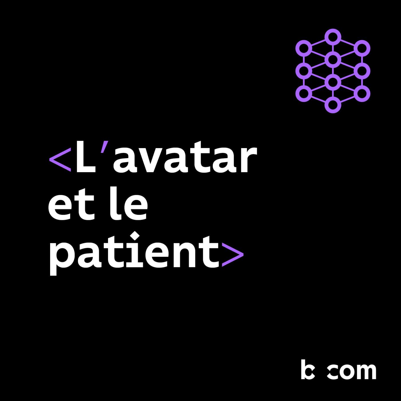 L'avatar et le patient