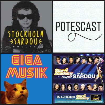 image Potescast X Stockholm Sardou X Giga Musik - La Star Academy Chante Michel Sardou
