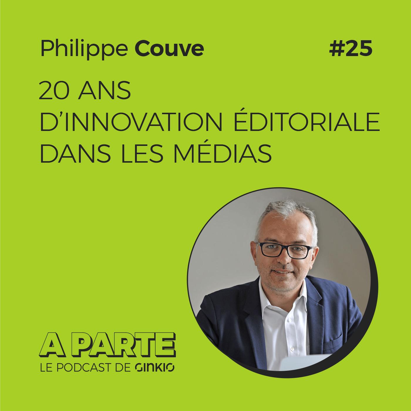 20 ans d'innovation éditoriale dans les médias, avec Philippe Couve