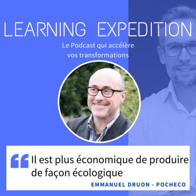 #50 - Emmanuel Druon /// Il est plus économique de produire de façon écologique - Pocheco