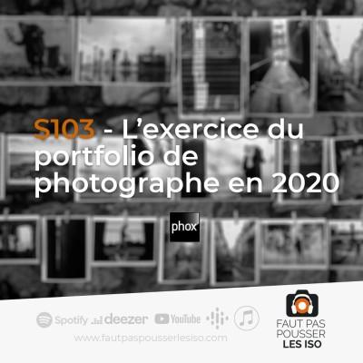 S103 - L'exercice du portfolio de photographe en 2020. cover