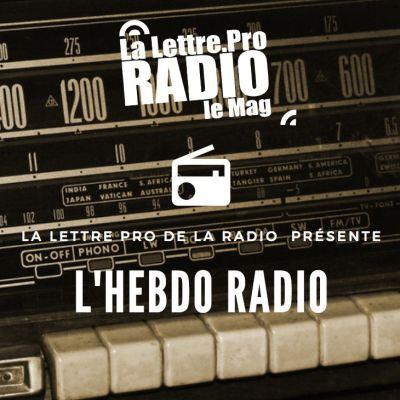 image Podcast #01 : L'Hebdo Radio de La Lettre Pro de la Radio