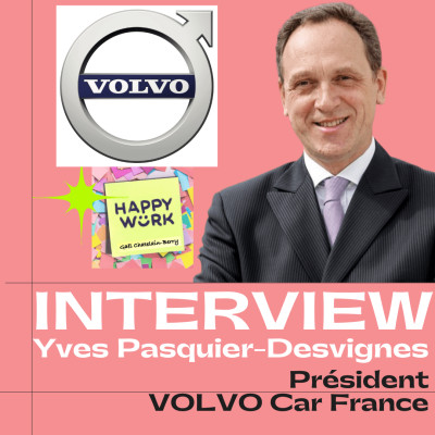 #236 INTERVIEW -  Yves Pasquier-Desvignes - Président VOLVO car France cover