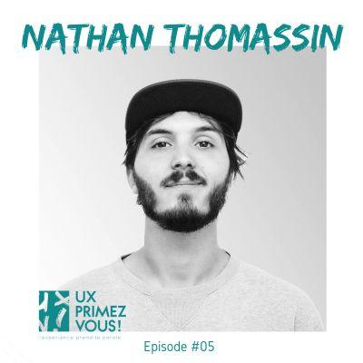 #05 - Nathan Thomassin : Les outils et les étapes graphiques de la conception UX cover