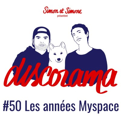 Discorama #50 Les années Myspace cover