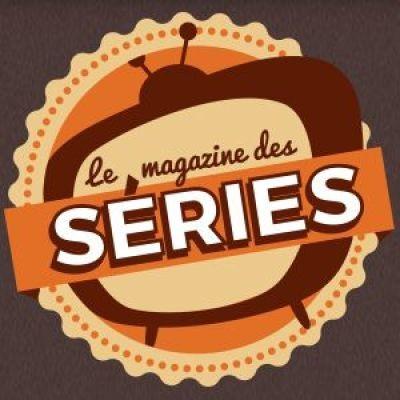Le Magazine des Séries : 29 Juin 2019