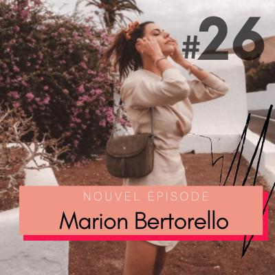 #26 Marion Bertorello, influenceuse et entrepreneuse - « J'ai compris tôt que j'étais différente » cover