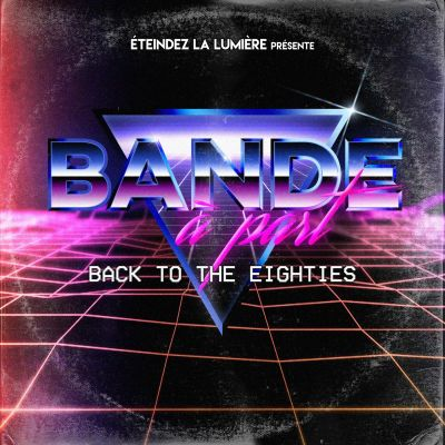Bande à Part Touze - Back to the Eighties cover