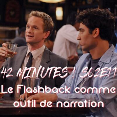 S02E11- Les Flashbacks comme outil de narration cover