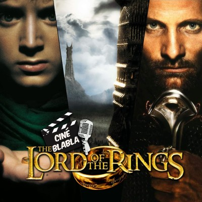 Cinéblabla S02E11 : Lord of the rings cover