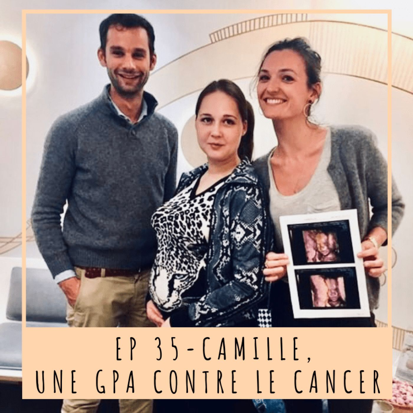 EP 35 - CAMILLE, UNE GPA CONTRE LE CANCER