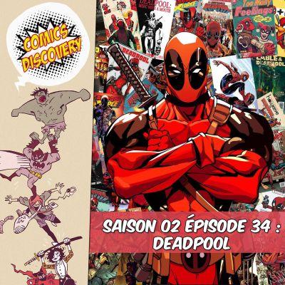 image ComicsDiscovery S02E34 : Deadpool