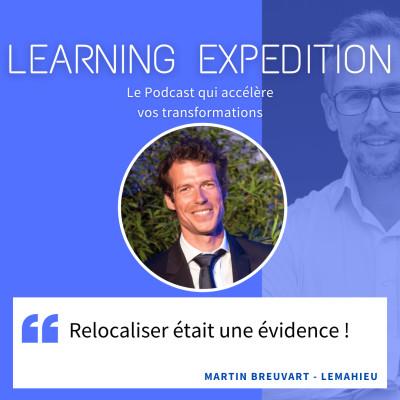#58 - Martin Breuvart /// Relocaliser était une évidence et ça marche ! - Lemahieu cover