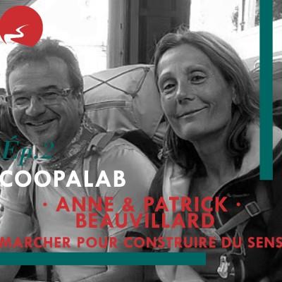 Coopalab - #2 - Anne et Patrick  Beauvillard - Marcher pour construire du sens cover