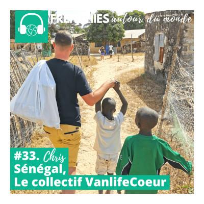 #33. Chris, Sénégal, le collectif VanlifeCoeur cover