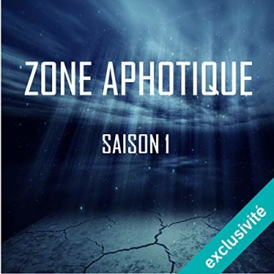 ZONE APHOTIQUE - Episode 4 (Extraits) cover