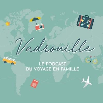 VADROUILLE - EPISODE 0 - L'ORIGINE DU PODCAST cover