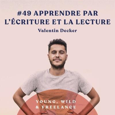 49. Apprendre et progresser par l'écriture et la lecture - avec Valentin Decker cover