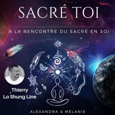 SACRÉ TOI - Épisode 18 : Sacré Thierry LO SHUNG LINE cover
