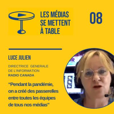 """Luce Julien (Radio Canada): """"Pendant la pandémie, on a créé des passerelles entre toutes les équipes de tous nos médias"""" cover"""