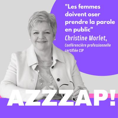 """""""Les femmes doivent oser prendre la parole en public"""" - Christine Morlet, conférencière professionnelle certifiée CSP cover"""
