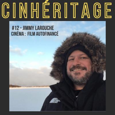 Cinéma : film autofinancé / avec Jimmy Larouche cover