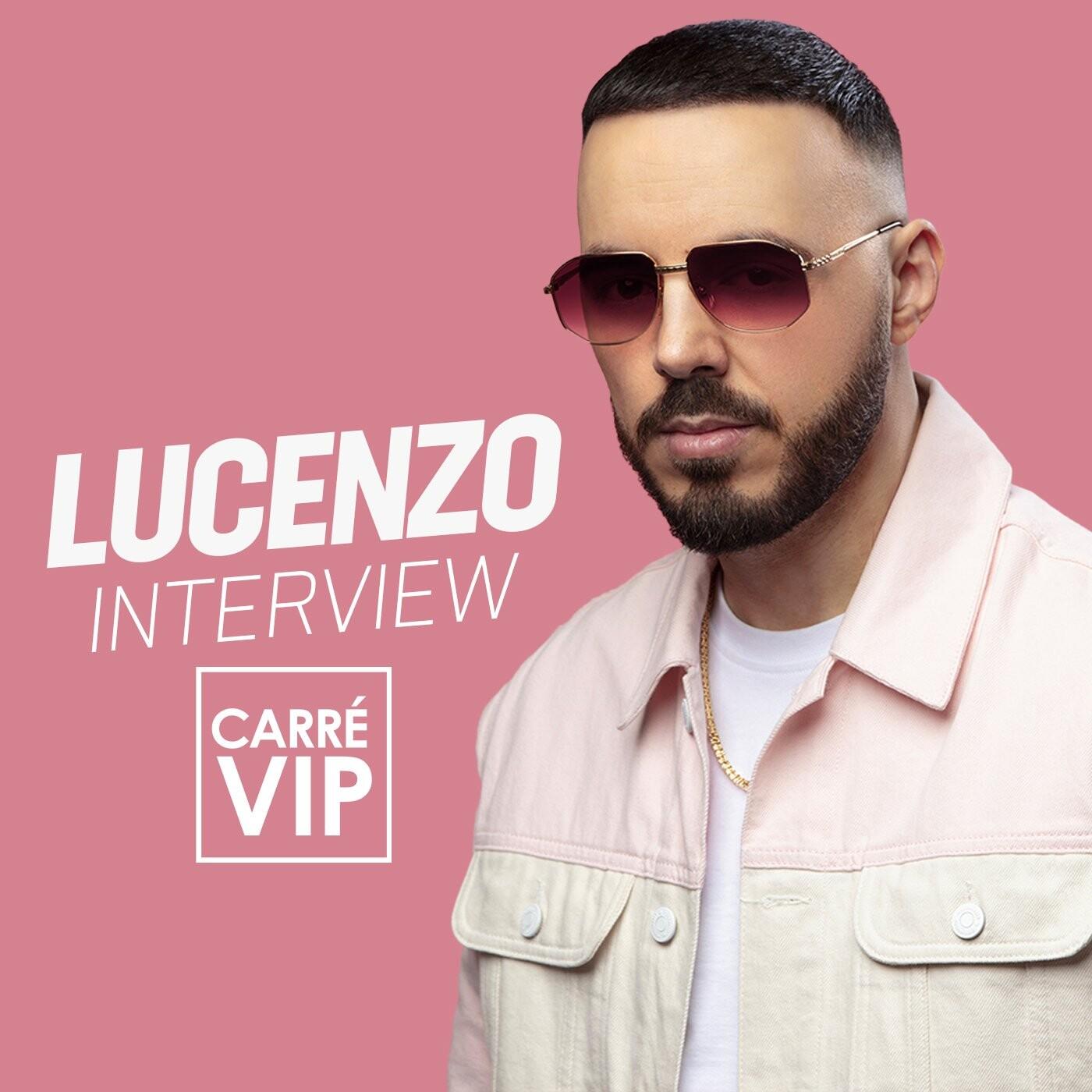Lucenzo  sacré français  (Interview Carré Vip)